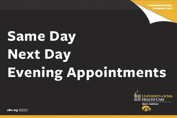 Same day, next day, and evening appointments available at UI Health Care Sports Medicine