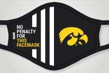 "Facemask with the Hawkeye logo and ""No penalty for wearing this facemask"" written on it"